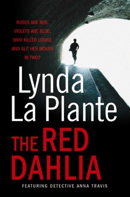 Lynda La Plante - The Red Dahlia book