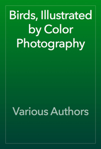 Birds, Illustrated by Color Photography Book Review