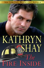 The Fire Inside - Kathryn Shay book summary