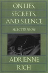 On Lies Secrets And Silence Selected Prose 1966-1978