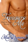 Treasure Me Alpha Four Book 1