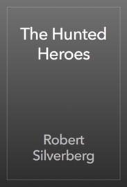 The Hunted Heroes PDF Download