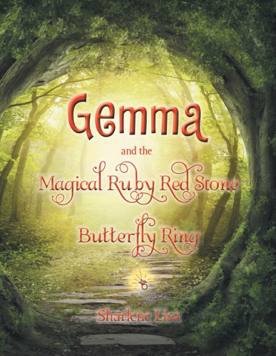 Sharlene Lisa - Gemma and the Magical Ruby Red Stone Butterfly Ring