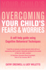 Cathy Creswell & Lucy Willetts - Overcoming Your Child's Fears and Worries artwork
