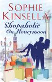 Shopaholic on Honeymoon (Short Story)