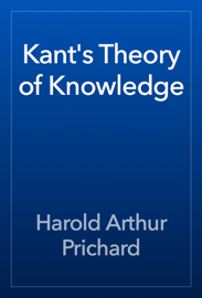 Kant's Theory of Knowledge book