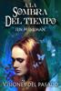 Jen Minkman - A La Sombra Del Tiempo, Libro 2: Visiones Del Pasado portada