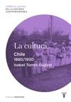 La Cultura Chile 1880-1930