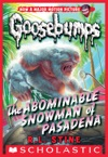 Classic Goosebumps 27 The Abominable Snowman Of Pasadena
