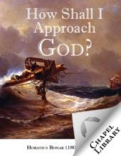 How Shall I Approach God?