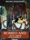 The Tragedy Of Romeo And Juliet Illustrated Annotated