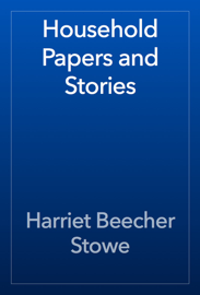 Household Papers and Stories book