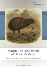 Manual Of The Birds Of New Zealand