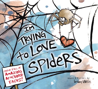I'm Trying to Love Spiders