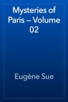 Mysteries Of Paris  Volume 02