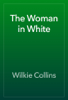 Wilkie Collins - The Woman in White artwork