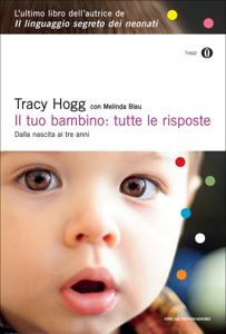 Il tuo bambino: tutte le risposte Libro Cover