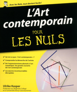 L'art contemporain pour les nuls by Ulrike Kasper