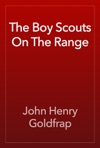 The Boy Scouts On The Range