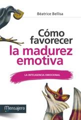 Cómo favorecer la madurez emotiva