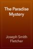 Joseph Smith Fletcher - The Paradise Mystery artwork