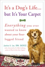 It's A Dog's Life...but It's Your Carpet
