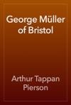 George Mller Of Bristol