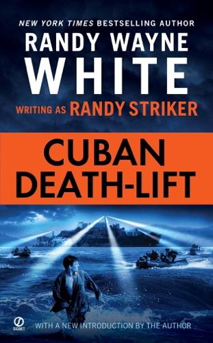 Randy Striker & Randy Wayne White - Cuban Death-Lift