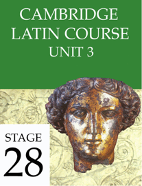 Cambridge Latin Course Unit 3 Stage 28