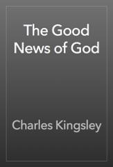 The Good News of God
