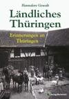 Lndliches Thringen - Erinnerungen An Thringen