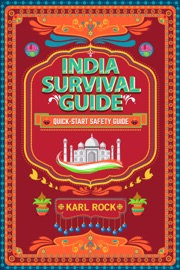 India Survival Guide Quick Start Safety Guide