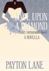 Once Upon A Diamond