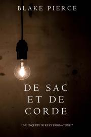 De Sac et de Corde (Une enquête de Riley Paige—Tome 7)
