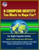 A European Identity: Too Much To Hope For? Far-Right Populist Parties, British UKIP And German AfD Parties, Potential For Catastrophic European Union (EU) Failure And Issues For U.S. Security
