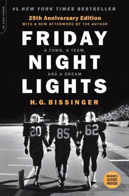 Friday Night Lights, 25th Anniversary Edition - H.G. Bissinger book