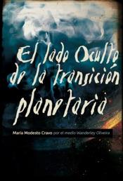 Download and Read Online El lado oculto de la transición planetaria