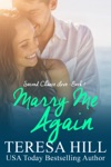 Marry Me Again Second Chance Love - Book 1
