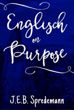 Englisch On Purpose (Prequel To Amish By Accident)
