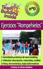 """Team Building inside n°0: Ejercicios """"Rompehielos"""""""