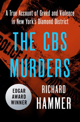 The CBS Murders - Richard Hammer