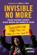 Invisible No More