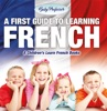 A First Guide To Learning French  A Children's Learn French Books