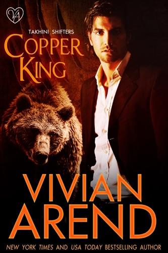 Vivian Arend - Copper King