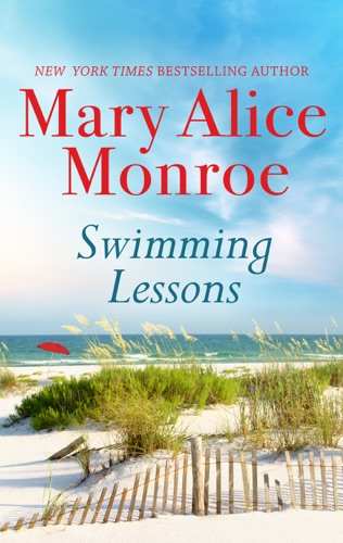 Mary Alice Monroe - Swimming Lessons