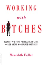 Working With Bitches