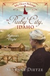 My Heart Belongs In Ruby City Idaho