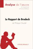 Le Rapport de Brodeck de Philippe Claudel (Analyse de l'oeuvre)