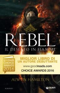 Rebel. Il deserto in fiamme Book Cover