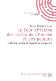 La Cour Africaine Des Droits De L Homme Et Des Peuples